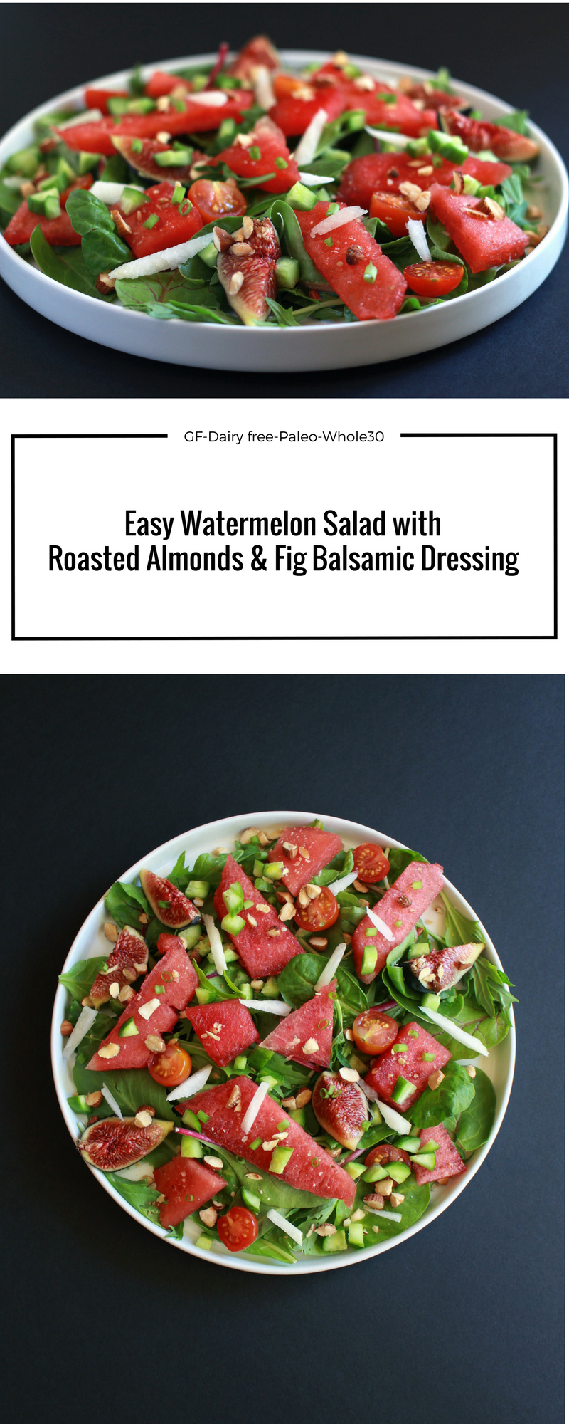 Easy Paleo Watermelon Salad with Roasted Almonds & Fig Balsamic Dressing-3